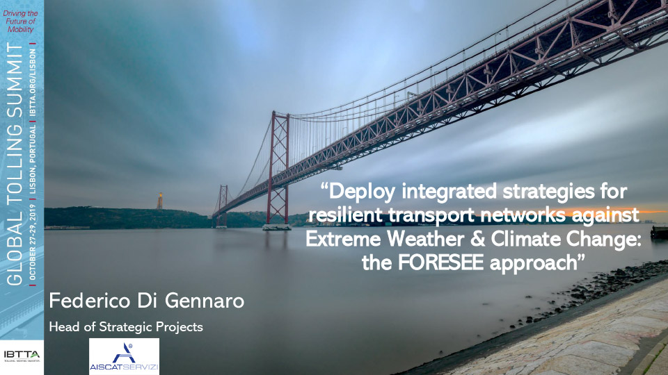 Deploy integrated strategies for resilient transport networks against Extreme Weather & Climate Change: the FORESEE approach
